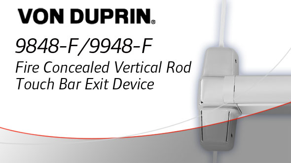 9848-F/9948-F Concealed Vertical Rod Fire Touch Bar Exit Device