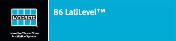Underlayment - 86 LatiLevel™