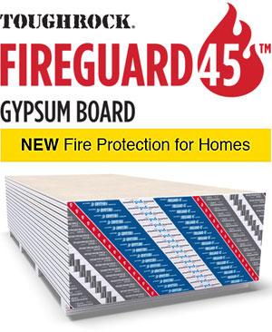 ToughRock® Fireguard 45™ Gypsum Board