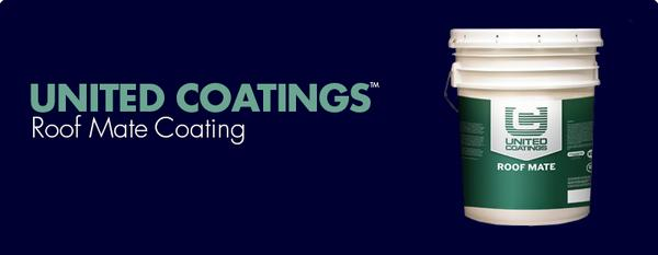 United Coatings™ Roof Mate Coating