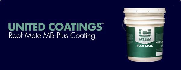 United Coatings™ Roof Mate MB Plus Coating