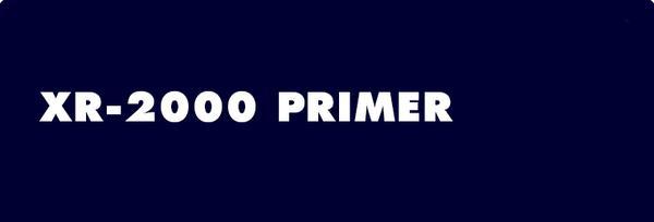 XR-2000 Primer