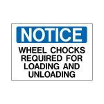 Marking Services, Inc. - Operational And Safety Signs - Notice Wheel Chocks
