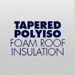 GAF - EnergyGuard™ Tapered PolyIso Insulation