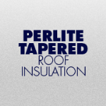 GAF - EnergyGuard™ Perlite Tapered Roof Insulation