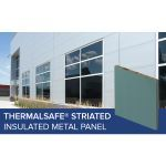 Metl-Span - ThermalSafe® Fire Resistant Striated Panel
