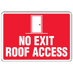 Seton Identification Products - Roof Access Signs - No Exit Roof Access