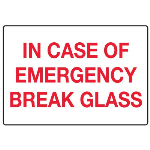 Seton Identification Products - In Case of Emergency Signs - Emergency Break Glass
