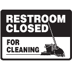 Seton Identification Products - Facility Reminder Signs - Restroom Closed For Cleaning