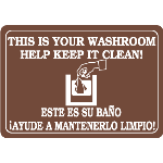 Seton Identification Products - This Is Your Washroom Help Keep It Clean Interior Signs