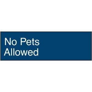 engraved no pets allowed signs seton identification products sweets