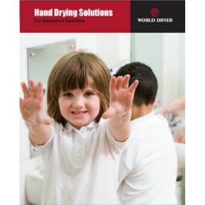 Hand Dryers for Education Facilities-World Dryer