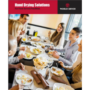 Hand Dryers for Food Services-World Dryer