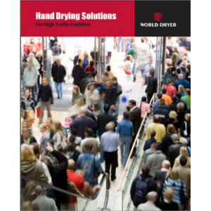 Hand Dryers for High Traffic Facilities-World Dryer